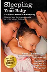 Sleeping with Your Baby: A Parent's Guide to Cosleeping Paperback