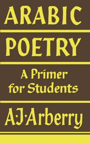 Arabic Poetry: A Primer for Students (English and Arabic Edition)
