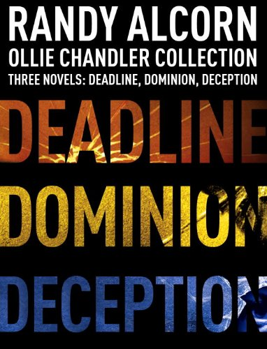 Ollie Chandler Collection: Three Novels: Deadline, Dominion, Deception (Ollie Chandler Series)