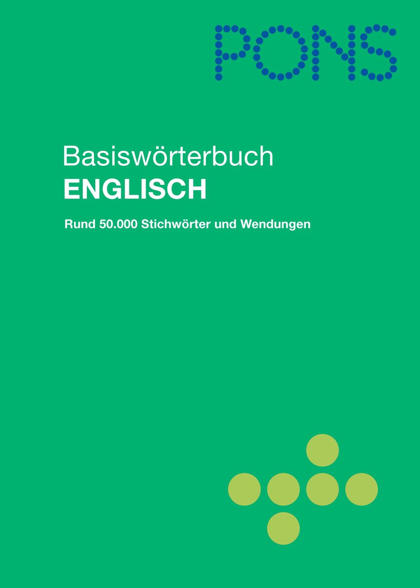 PONS Basiswörterbuch Englisch. Englisch-Deutsch/Deutsch-Englisch