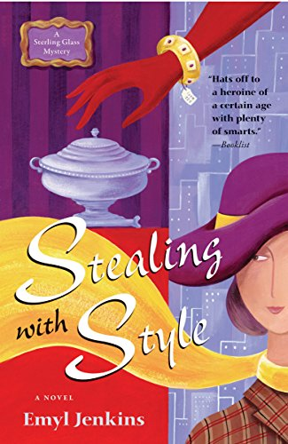 Stealing with Style (Sterling Glass Mysteries)