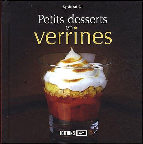 Forum de téléchargement de livres Google Petits desserts en verrines 2353551564 PDF PDB CHM by Sylvie Aït-Ali