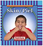 Skin/Piel, Cynthia Fitterer Klingel and Robert B. Noyed, 0836830784