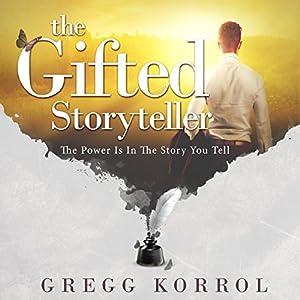 The Gifted Storyteller Audiobook