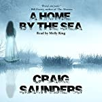 A Home by the Sea | Craig Saunders