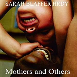 Mothers and Others Audiobook