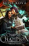 Chosen Champion (Air Awakens: Vortex Chronicles Book 2)