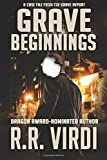 Grave Beginnings (The Grave Report) (Volume 1)