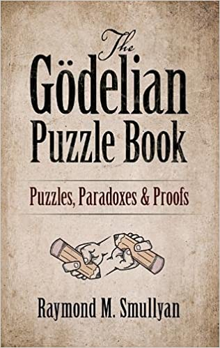 The gdelian puzzle book puzzles paradoxes and proofs raymond m the gdelian puzzle book puzzles paradoxes and proofs raymond m smullyan 0800759497058 amazon books fandeluxe Images