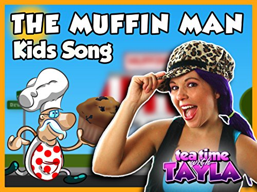 The Muffin Man Kids Song on Tea Time with Tayla ()