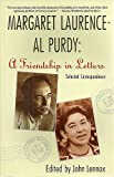 Margaret Laurence - Al Purdy, a Friendship in Letters, Margaret Laurence, 0771052561