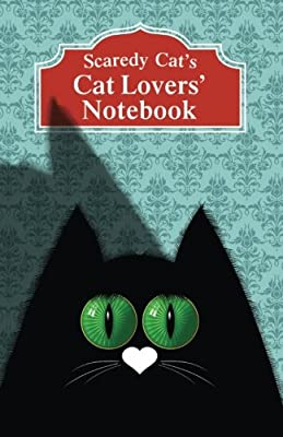 Scaredy Cat's Cat Lovers' Notebook