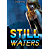 Still Waters (Motorcycle Club Romance, New Adult Romance): Devil's Riders