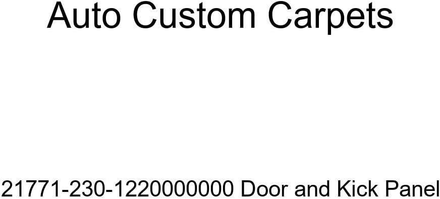 Auto Custom Carpets 21771-230-1220000000 Door and Kick Panel
