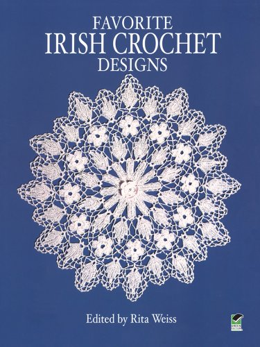 Favorite Irish Crochet Designs (Dover Knitting, Crochet, Tatting, Lace)