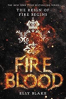 Fireblood (The Frostblood Saga) by [Blake, Elly]