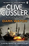 Front cover for the book Dark Watch by Clive Cussler