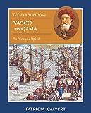 Vasco Da Gama, Patricia Calvert, 0761416110
