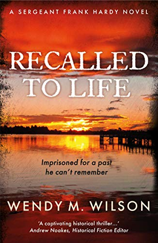 Recalled to Life (The Sergeant Frank Hardy Mysteries)