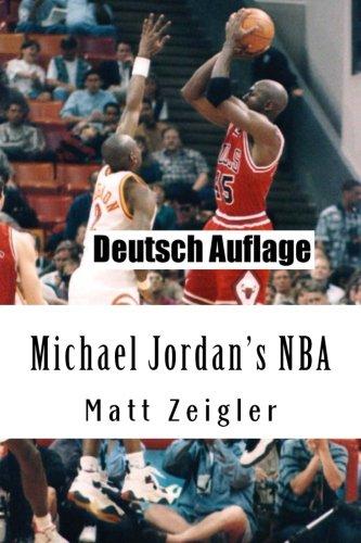 Michael Jordan's NBA Taschenbuch – 13. Dezember 2012 Matt Zeigler Michael Jordan' s NBA 148123093X Sports