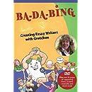 Ba-Da-Bing: Creating Essay Writers with Gretchen
