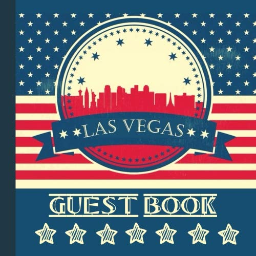 Las Vegas Guest Book: Includes Gift Tracker and Picture Pages to Use For a Memory Keepsake to Treasure Forever (Las Vegas Party Supplies,Las Vegas ... Vegas Party Decorations) (Volume -