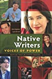 img - for Native Writers: Voices of Power (Native Trailblazers) book / textbook / text book