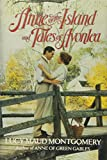 Anne of the Islands and Tales of Avonlea
