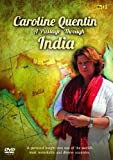 Caroline Quentin - A Passage Through India [DVD]