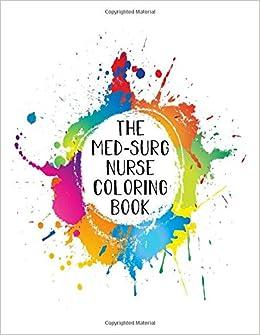 Amazon.com: The Med-Surg Nurse Coloring Book: Funny Nursing ...