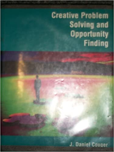 Creative Problem Solving and Opportunity Finding (Decision