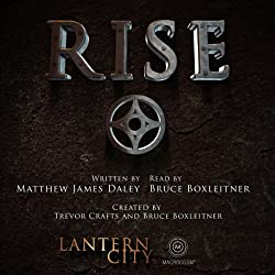 Rise (A Lantern City Illustrated Novel)