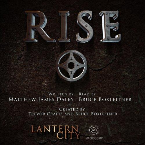 Rise (A Lantern City Illustrated Novel): A Lantern City Illustrated Novel (Rise Lantern City)