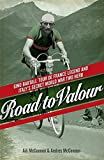 Road to Valour: Gino Bartali – Tour de France Legend and World War Two Hero