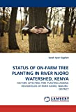 Status of on-Farm Tree Planting in River Njoro Watershed, Keny, Sarah Ayeri Ogalleh, 384338049X