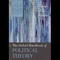 The Oxford Handbook of Political Theory (Oxford Handbooks) (English Edition)