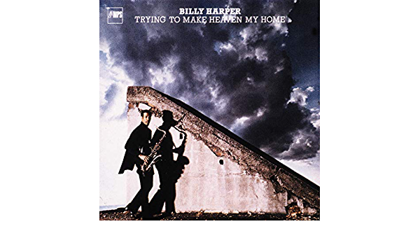 Trying to Make Heaven My Home by The Billy Harper Quintet on Amazon Music -  Amazon.com