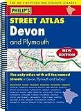 Philip's Street Atlas Devon: Spiral Edition