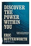 Discover the Power Within You, Eric Butterworth, 0060612665