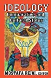 img - for Ideology: Comparative and Cultural Status book / textbook / text book