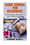 Hand Sewing for Beginners: Learn How to Sew by Hand and...