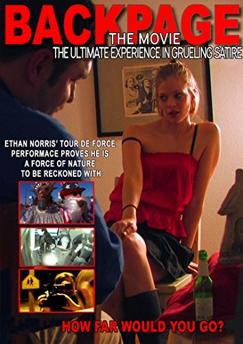 Backpage  The Movie  The Ultimate Experience In Grueling Satire