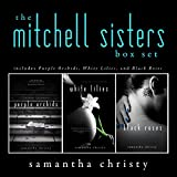 Download The Mitchell Sisters: A Complete Romance Series (3-Book Box Set) in PDF ePUB Free Online