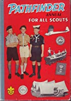 PATHFINDER ANNUAL FOR ALL SCOUTS : 1961…