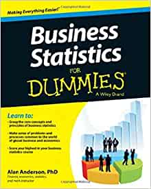 Business Statistics For Dummies: Alan Anderson
