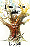 Drowning in Amber (A Marie Jenner Mystery Book 2)