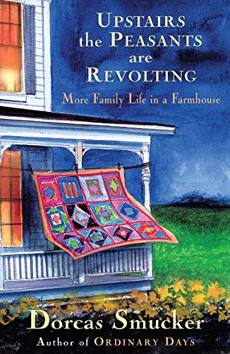 Upstairs the Peasants are Revolting: More Family Life in a ()