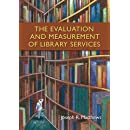 The Evaluation and Measurement of Library Services