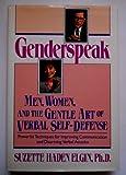 Genderspeak: Men, Women, and the Gentle Art of Verbal Self-Defense
