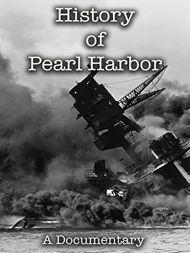 History of Pearl Harbor A Documentary